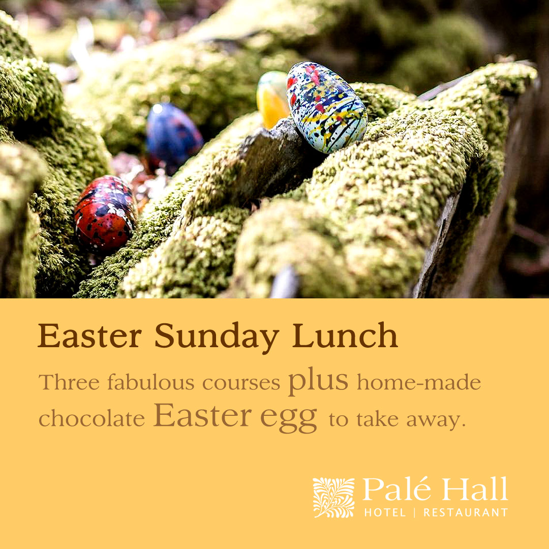 Easter Sunday Lunch at Palé Hall restaurant