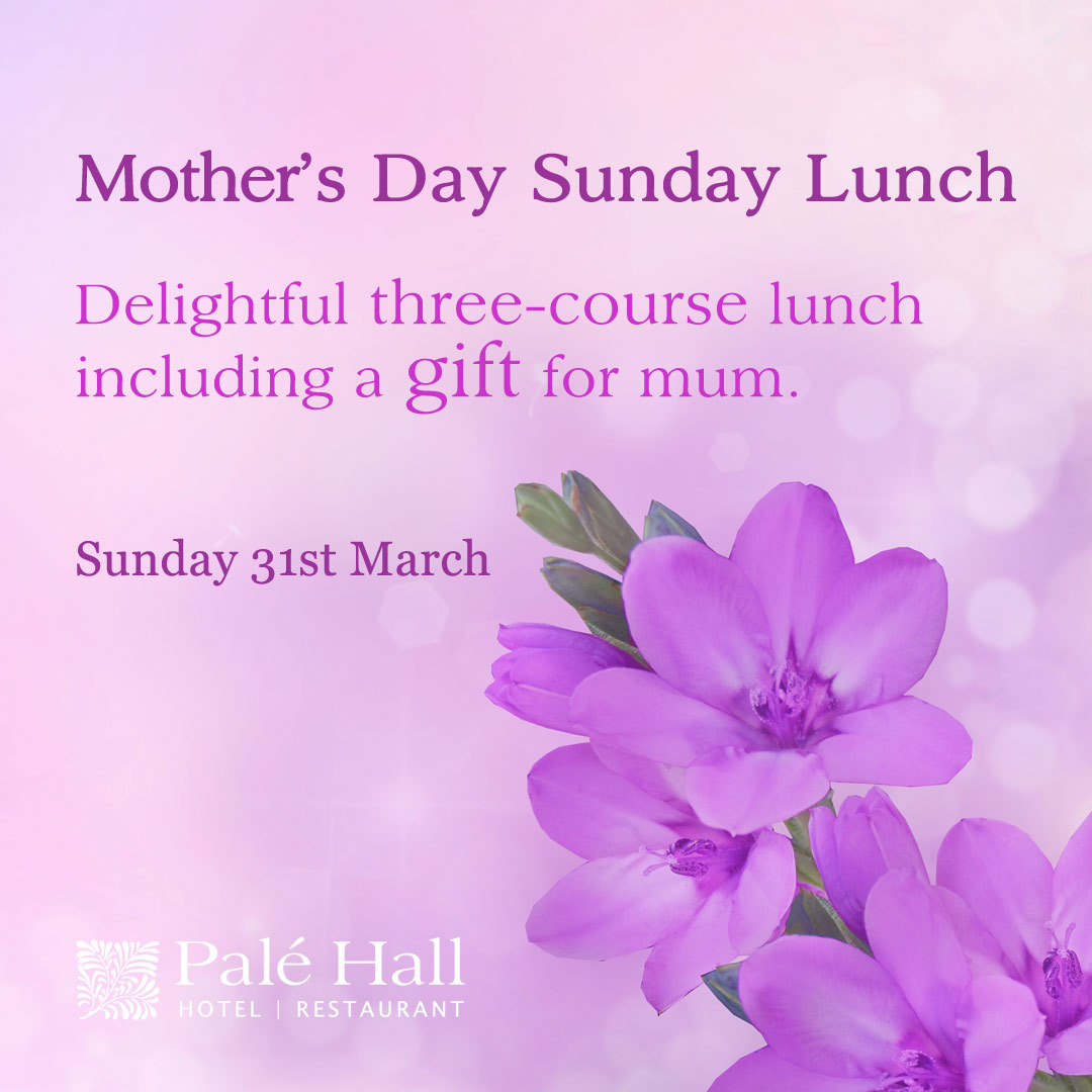Mother's Day lunch at Palé Hall restaurant
