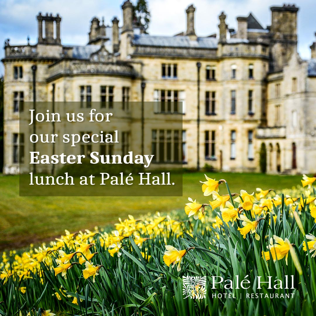 Easter at Palé Hall Hotel